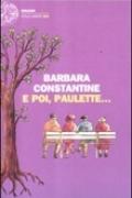 E poi, Paulette